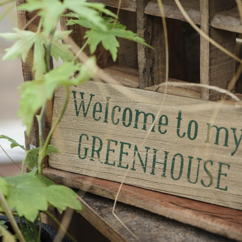 Ib Laursen - Skilt Welcome to my greenhouse